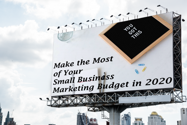 How To Get A Fabulous Small Business Marketing Budget On A Tight Budget in 2020