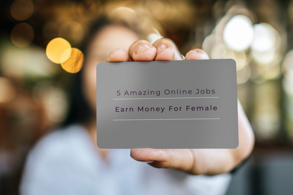 5 Amazing Online Jobs For Women That Can Make Money Online