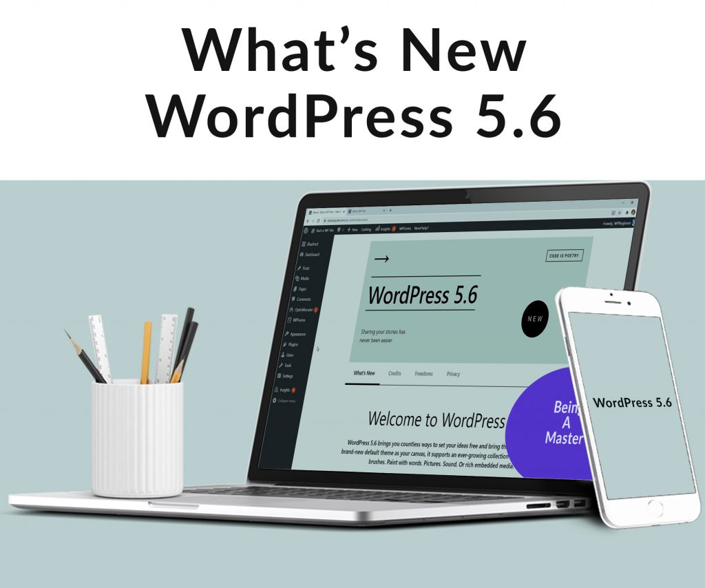 What Is New In the WordPress 5.6, 2021 Update